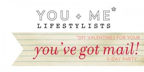 You + Me*: DIY Valentines 1